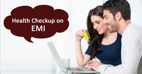 Buy Health Checkup on EMI